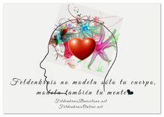 Feldenkrais no modela sólo tu cuerpo, modela también tu mente.