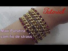 Como fazer Maxi Pulseira Strass: Bijuterias