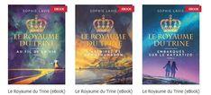 """Et voici les trois nouveaux nés...!   Mon épouse Sophie vient mettre au monde une superbe trilogie """"LE ROYAUME DU TRINE"""" qui vient de paraître en eBook sur le site de VIENS et VOIS.   Pour les télécharger:  http://www.viensetvois.fr/147-roman"""