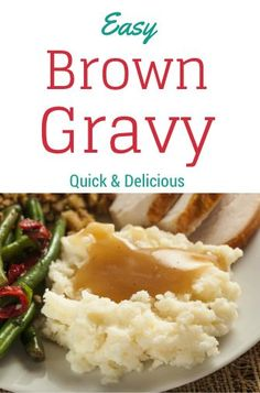 Making your own gravy is just as quick as packaged, but so much better for you! After you taste your own gravy you might not go back. Here is a recipe to add a little but of flavor to your already yummy potatoes or rice. Great with any beef dish as well. Let me know what you think!
