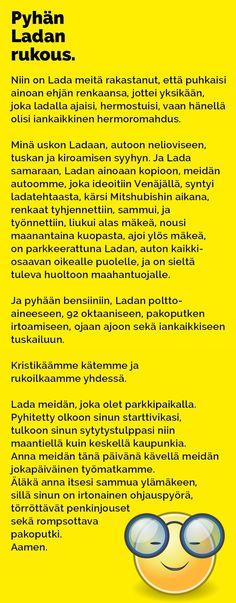 Vitsit: Pyhän Ladan rukous - Kohokohta.com Funny Photos, Funniest Photos, Funny Things, Funny Stuff, Cars, Comics, History, Humor, Funny Pictures