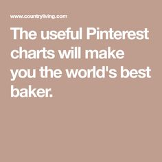 The useful Pinterest charts will make you the world's best baker.