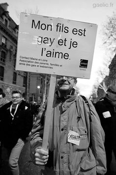 2013-01-27 Paris - Manif pour l'Egalité - Pro Mariage pour Tous - Mon fils est gay et je l'aime