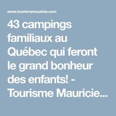 43 campings familiaux au Québec qui feront le grand bonheur des enfants! - Tourisme Mauricie | Tourisme Mauricie