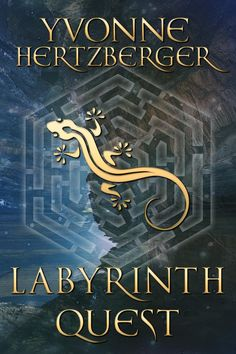 Labyrinth Quest ebook by Yvonne Hertzberger - Rakuten Kobo Feathered Dragon, Ted White, Harry Turtledove, Andre Norton, Zombie Attack, Indie Books, 12th Book, Hirst, Reading Challenge
