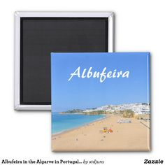 Albufeira in the Algarve in Portugal Souvenir Magnet Algarve, Beautiful Beaches, Magnets, Portugal, Buttons, Sea, Holiday, Gifts, Travel