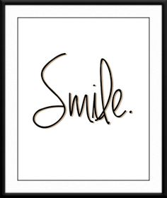 Smile Printable Art Print. Inspirational wall art. Typography print by SweetPatunyPrints, $5.00