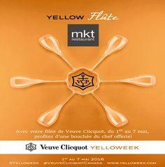Venez célébrer la yelloweek au restaurant mkt centre-ville Montréal, jusqu'au 7 Mai 2016!