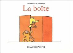 La boîte: Amazon.fr: Claude Ponti: Livres Claude Ponti, Lectures, Story Time, Illustration, Amazon Fr, Albums, French, Tattoos, Photos
