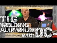 How to TIG Weld Aluminum on DC (Part 1) | TIG Time
