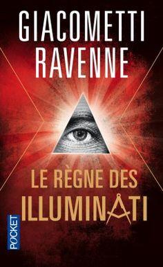 Découvrez Le règne des Illuminati, de Jacques Ravenne,Giacometti Ravenne sur Booknode, la communauté du livre