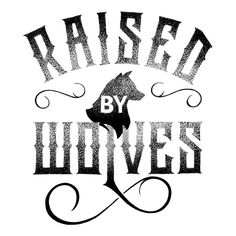RAISED BY WOLVES by Thiago Bianchini