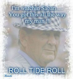 Auburn Alabama, Alabama Football, Alabama Crimson Tide, Bear Bryant Quotes, Nick Saban, University Of Alabama, Roll Tide, Alabama Crafts, Coaching