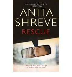 Rescue by Anitia Shreve, I must listen more carefully at Book Club as I read the wrong one. Or rather, got near the end but didn't bother finishing when I knew I had made a mistake. That good...