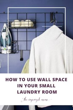 Limited on storage space in your laundry room? Need to tame the clutter? Learn effective ways to utilize wall space in small laundry rooms. Small Laundry Rooms, Small Rooms, Iron Holder, Laundry Room Organization, Laundry Hacks, Small Shelves, Laundry Detergent, Wall Spaces, Home Decor Inspiration