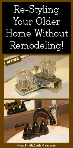 Re-Styling Your Home Without Remodeling. Good ideas for if we end up in an older home.