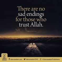 Trust in Allah. Everything is good....