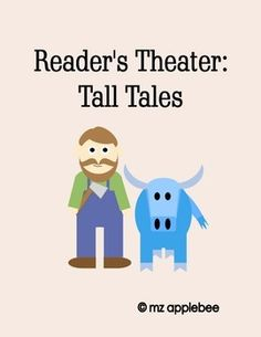 This package includes six tall tale-themed Reader's Theater scripts for some of America's most beloved characters: - Paul Bunyan and Babe the Big Blue Ox - Davy Crockett - John Henry - Calamity Jane - Pecos Bill - Molly Pitcher
