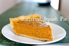 Butternut Squash makes a wonderful alternative for pumpkin in a pie. With a thicker texture and sweeter flavor, you can leave the sweetened condensed milk on the shelf where it belongs!