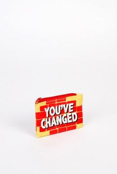 You've Changed Coin Purse - Main and Local Coin Purse, Change, Gifts, Accessories, Presents, Coin Purses, Favors, Purse, Gift
