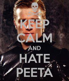 KEEP CALM AND HATE PEETA