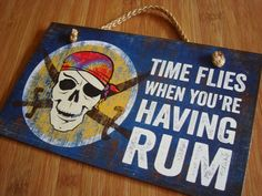 Time Flies When You're Having Rum Tropical Pirate Skull Beach Bar Sign Decor New Tiki Bar Signs, Tiki Bar Decor, Bbq Signs, Patio Signs, Outdoor Signs, Rum, Pirate Decor, Backyard Bar, Patio Bar