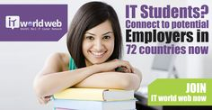 #IT #Students? Connect to potential #Employers in 72 #countries now Join us now on http://www.itworldweb.com/#a_aid=Webfries&a_bid=21cd22aa