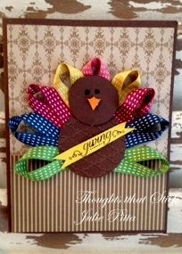 Ribbon Turkey Felt and ribbon with scrapbook paper on cardstock.  LINK DOES NOT HAVE DIRECTIONS... goes to a stamping website.