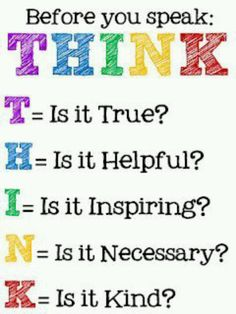 THINK before you speak. A tool to help children think about their actions before they follow through,