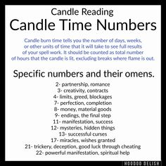 CANDLE BURN TIME NUMBERS One of the most important parts of candle reading is timing the burn of the candle to get an idea of the timeframe for the success of your work. Hoodoo Spells, Magick Spells, Candle Spells, Witchcraft, Luck Spells, Candle Meaning, Voodoo Hoodoo, Money Spells, Color Meanings