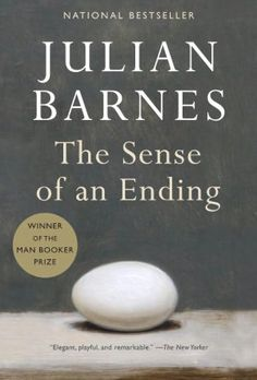 The Sense of an Ending: Self-indulgent in some places, but Barnes' artfulness with words makes up for it.