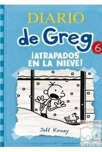DIARIO DE GREG 6 - ATRAPADOS POR LA NIEVE