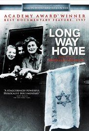 The Long Way Home - The film tells the story of what happened to Jewish survivors of the Holocaust once they were liberated from concentration camps by the Allied Forces.