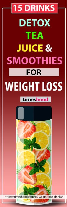 How to lose weight fast? Beginner in weight loss journey? 15 weight loss drinks that work fast. Weight loss Detox Drinks. Healthy smoothie recipes for weight loss. Tea for weight loss. Fat burning detox drinks, weight loss tea and juice. Weight loss drinks recipes. Drinks that burn belly fat fast. Flat belly drinks. https://timeshood.com/15-weight-loss-drinks/