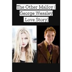 The Other Malfoy(George Weasley Love Story) Harry Potter Writing, Harry Potter Ginny Weasley, Harry Potter Stories, Harry Potter Wizard, Harry Potter Quotes, Harry Potter Love, Best Harry Potter Fanfiction, Must Be A Weasley, Hogwarts
