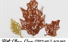 A hot glue gun and glitter is all you need to make these beautiful fall leaves! You can use foil to put them on but if you have Teflon sheets those work wonderf… Diy Kitchen Cabinets, How To Make Diy, Painting Cabinets, Dollar Stores, Flower Pots, Decoration, Decoupage, Diy Home Decor, Deco Mesh
