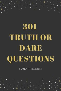 An extensive list of truth or dare questions. The fun, the funny, the embarrassing, and the daring. Enjoy a good clean game of truth or dare at your next fun event. Funny Truth Or Dare, Good Truth Or Dares, Truth Or Dare Games, Truth Or Dare Jenga, Truth Or Dare Pics, Truth Or Truth Questions, Funny Questions, Truths Questions, Flirty Questions