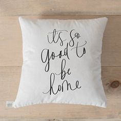 Pillow Cover - It's So Good To Be Home, home decor, present, housewarming gift, cushion cover, throw pillow, cushion, pillow case