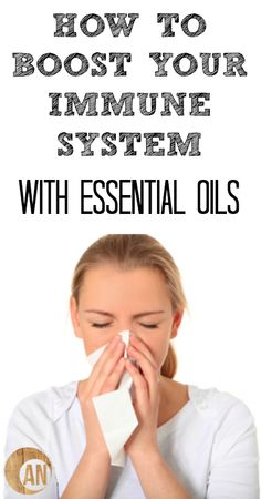 How To Boost Your Immune System With Essential Oils
