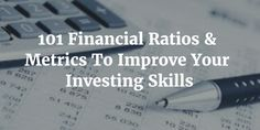 101 Financial Ratios & Metrics To Improve Your Investing Skills - Sure Dividend