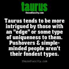 Zodiac Taurus facts. Haha true