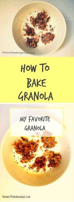 How To Bake My Favorite Granola | Do you love granola?  Why not bake your own?  This super simple recipe will have you holding a bowl of tasty oats in no time! http://www.themultitaskingmissus.com/bake-favorite-granola/?utm_campaign=coschedule&utm_source=pinterest&utm_medium=The%20Multitasking%20Missus&utm_content=How%20To%20Bake%20My%20Favorite%20Granola
