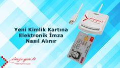 E-imza artık kimlik kartlarına da yüklenebilecek. Bu uygulama pek yakında Türkiye'de hizmete girecektir.