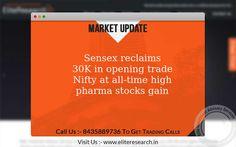 Sensex Higher, Nifty life time high