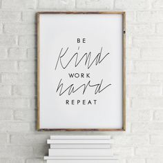 """Be kind Work hard Repeat Affiche Scandinave - Printable Typographic Decor - 50x70cm,A3,24x36"""",11x14"""",8x10"""""""