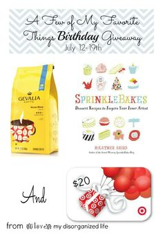 A Few of My Favorite Things {Birthday} Giveaway- {i love} my disorganized life #giveaway #birthday