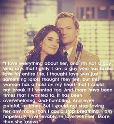 And this is why himym is an all time classic show. One of the top 5 comedy sitcoms ever. I may be biased, but this perfectly encapsulates my feelings. Word for word. How I Met Your Mother, The Words, Tv Quotes, Movie Quotes, Quotable Quotes, Life Quotes, Barney Und Robin, Youre My Person, Wrong Person