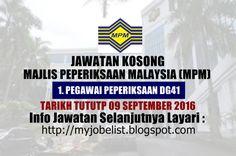 Jawatan Kosong di Majlis Peperiksaan Malaysia (MPM) - 09 September 2016  Jawatan kosong kerajaan terkini di Majlis Peperiksaan Malaysia (MPM) September 2016. Permohonan adalah dipelawa daripada warganegara Malaysia yang berkelayakan untuk mengisi kekosongan jawatan kosong terkini di Majlis Peperiksaan Malaysia (MPM) sebagai :1. PEGAWAI PEPERIKSAAN DG41 Tarikh tutup permohonan 09 September 2016 Lokasi : Selangor Sektor : Kerajaan  CARA MEMOHON:  (i) Borang Permohonan MPM 1 dicetak sendiri…