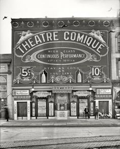 """1910 Vaudeville House in Detroit, MI.; """"Stay as long as you want"""" under the marquee....Theatre Comique"""