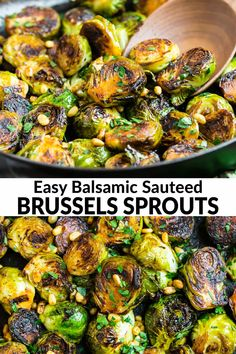 Oct 2019 - Crispy Balsamic Sauteed Brussels Sprouts - easy and healthy brussels sprouts recipe that takes just 15 minutes! Quick, fresh and delicious. Top with Parmesan and bacon, or keep it vegan. This will be your new favorite side dish recipe! Pan Fried Brussel Sprouts, Roasted Sprouts, Brussel Sprout Salad, Brussels Sprouts, Recipe For Sauteed Brussel Sprouts, Balsamic Brussel Sprouts Bacon, Bacon Recipes, Vegetable Recipes, Pine Nut Recipes